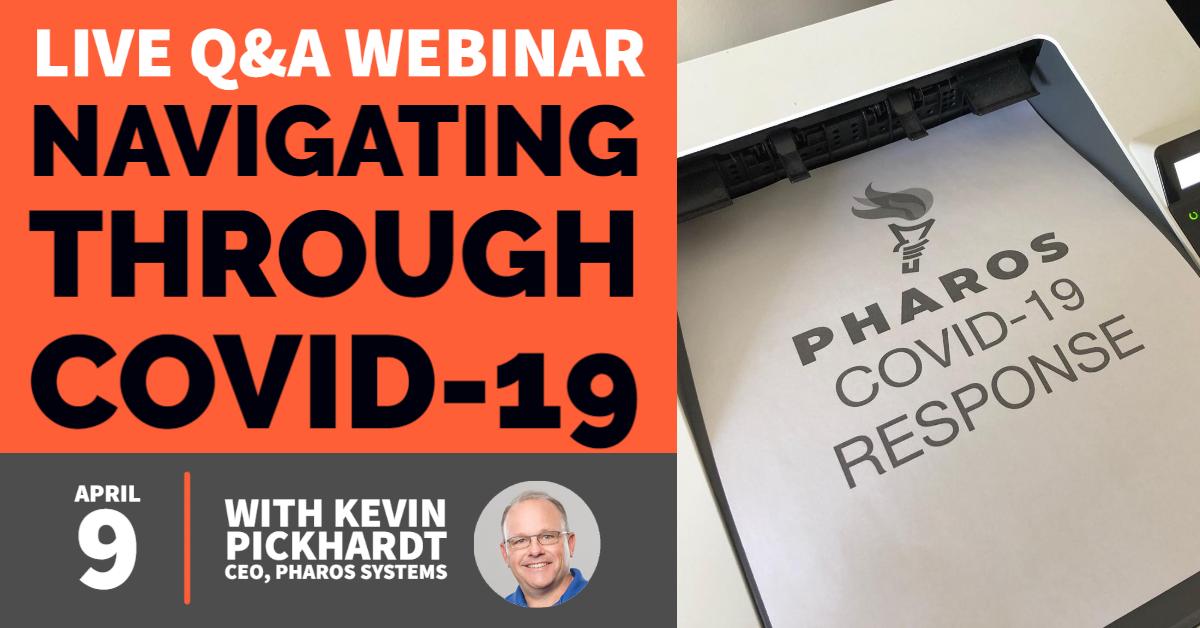 Pharos Live QA: Navigating Through COVID-19