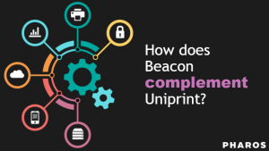 Uniprint and Beacon